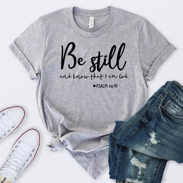Be Still And Know That I Am God T-shirt Unisex - SimplyInspireNow