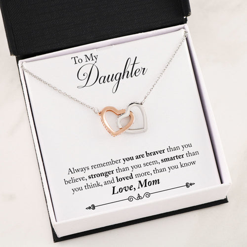 Interlocking Heart Necklace -To My Daughter You Are Braver