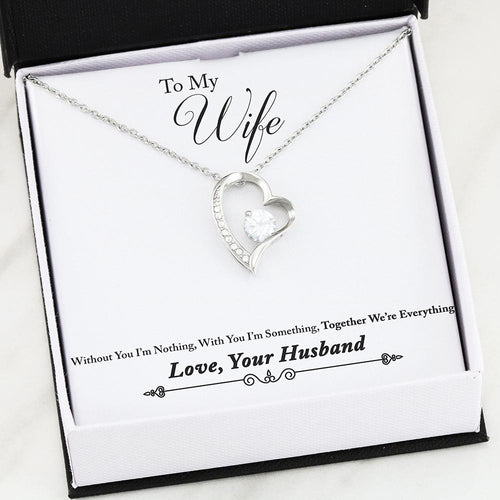 Forever Heart Necklace, To My Wife - Together We're Everything