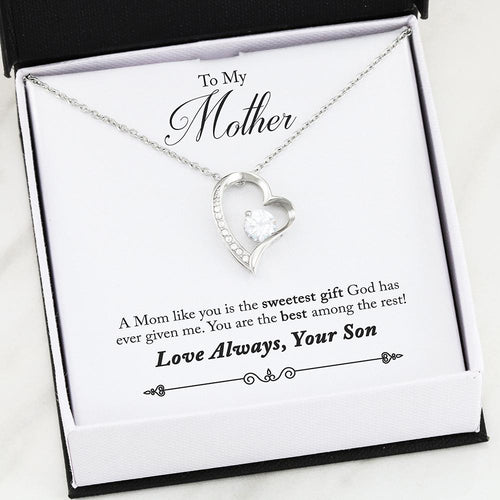 Forever Heart Necklace - To My Mom - You're the Best - Love Son