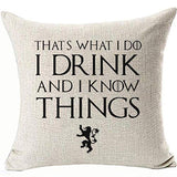 FaceYee I Drink and I Know Things Tyrion Lannister Drunk Decoratives Pillows Cushion Covers Humor Funny Linen Cushion Cover,Square Pillowcase for Home Bed Couch Color:5