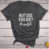 But Did You Die? Mom Life