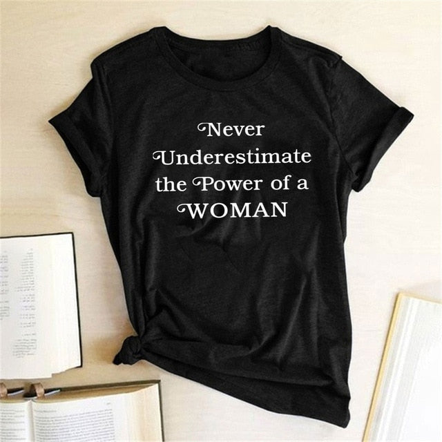 Never Underestimate The Power of A Woman