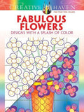 Creative Haven Bloomenstein Fabulous Flowers Splash of Color