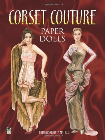 Dover Corset Couture Paper Dolls