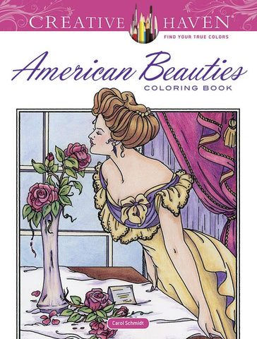 Creative Haven Schmidt American Beauties Coloring Book