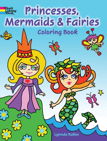 Dover Princess, Mermaids, and Fairies Coloring Book