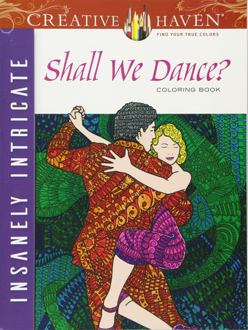 Creative Havens Evans Shall We Dance? Coloring Book
