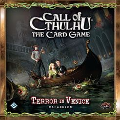 Call of Cthulhu the Card Game: Terror in Venice