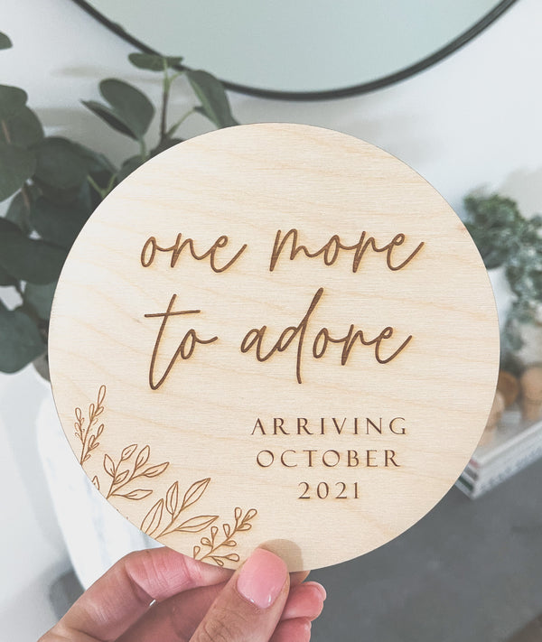 One More To Adore pregnancy announcement plaque