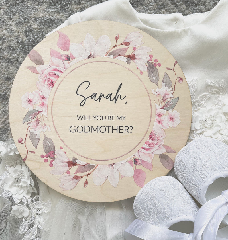 Will you be my [godmother / godfather / bridesmaid / maid of honour / flower girl / etc] printed floral plaque
