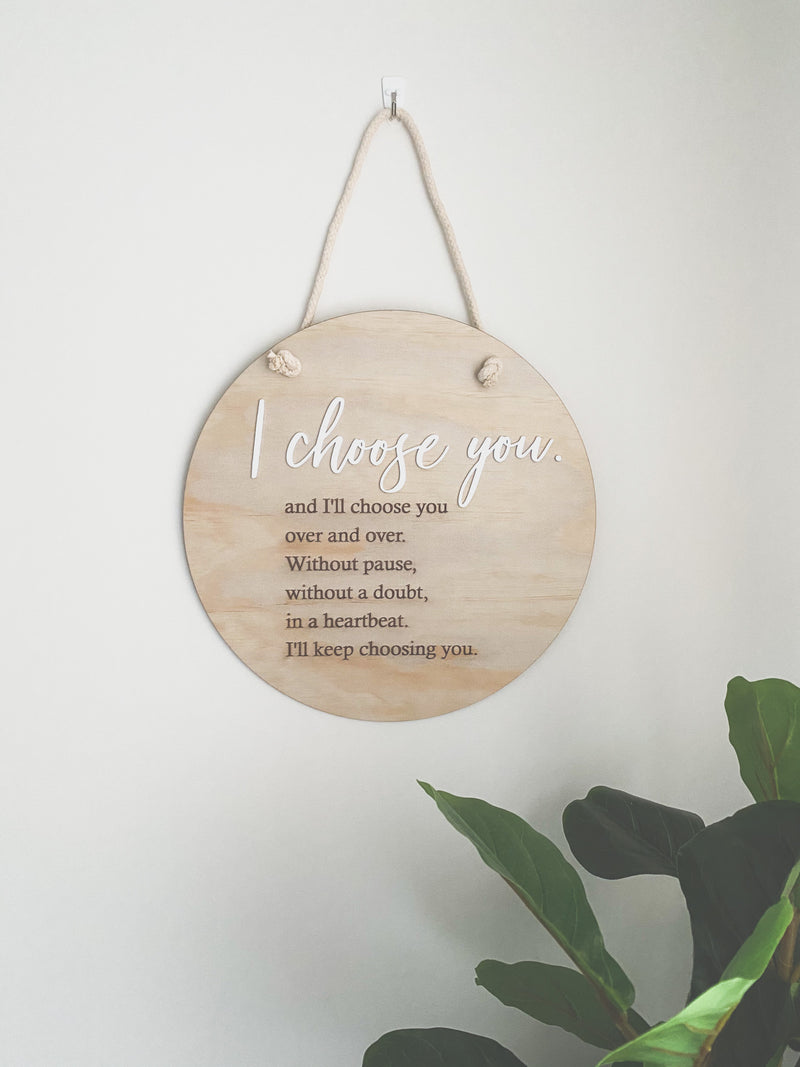 """I choose you"" 40cm sign"