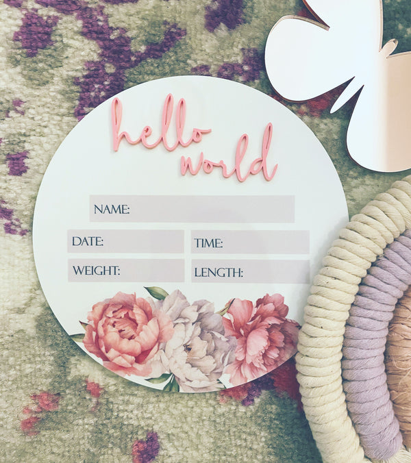 """Hello world"" birth details announcement plaque with peonies"