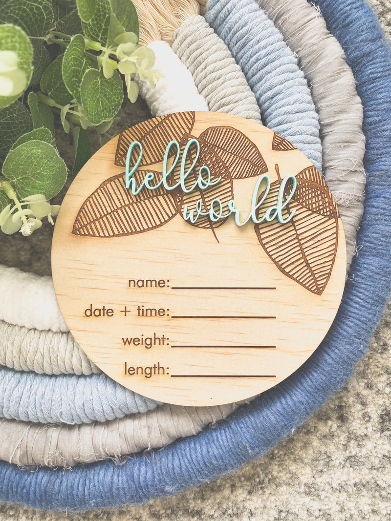 """Hello world"" leaf design birth announcement plaque"