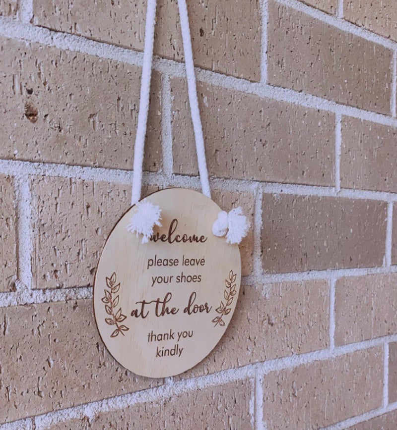 """Please leave shoes at the door"" hanging plaque"