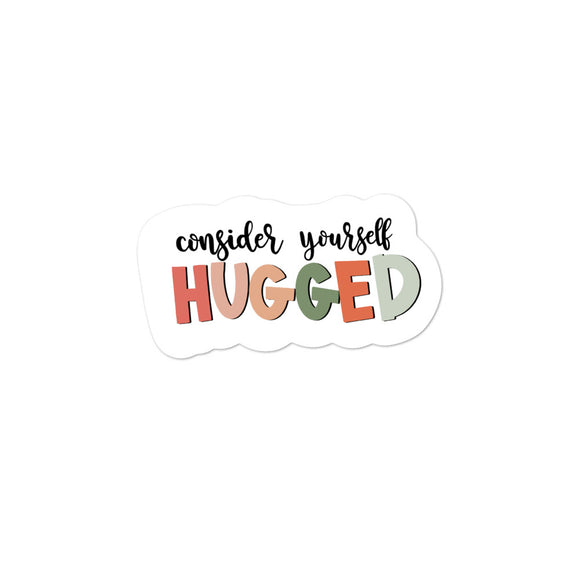 Consider yourself Hugged | Sticker