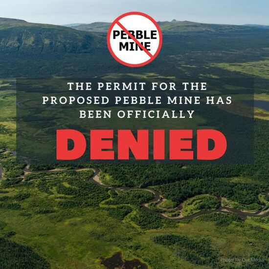NEWS - Pebble Mine Permit Officially Denied