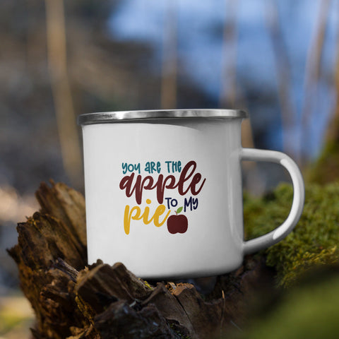 You are the Apple to My Pie Camp Mug