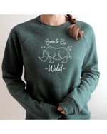 Born to Be Wild Relaxed Sweatshirt (Unisex)