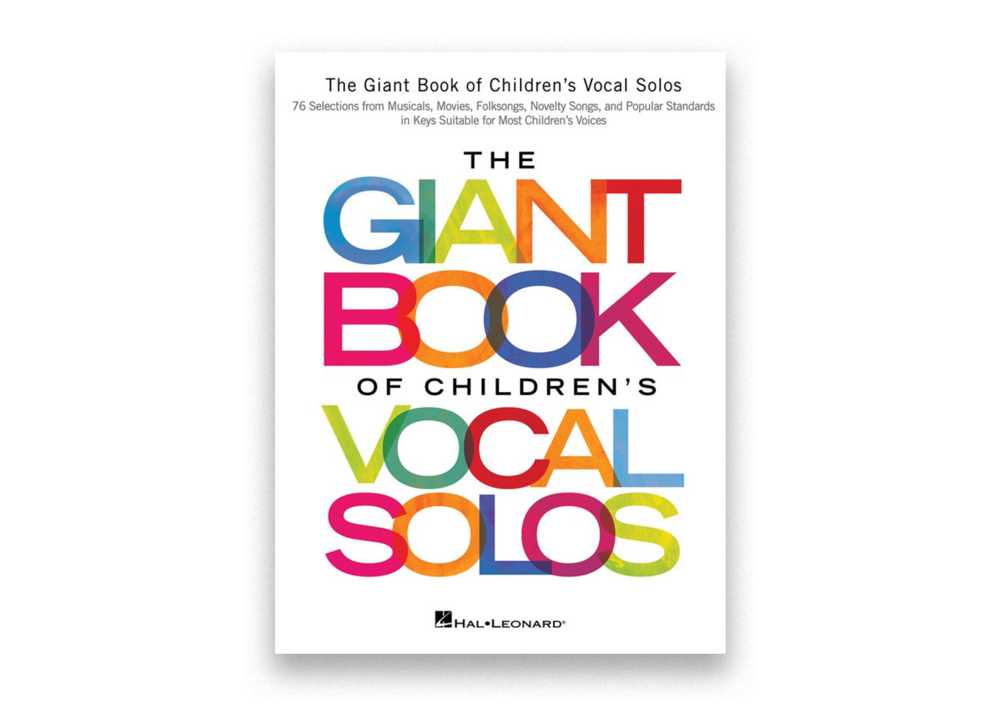 The Giant Book of Children's Vocal Solos