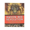 Mason Bee Revolution Book