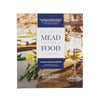 The Art of Mead Tasting and Food Pairing Books