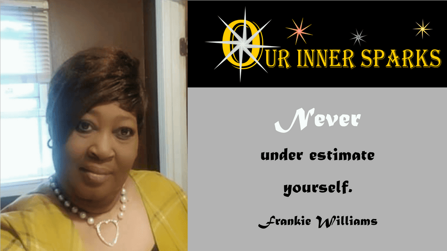 Frankie Williams - Healing with Story Telling - Our Inner Sparks - Featured Stories (Episode 15)