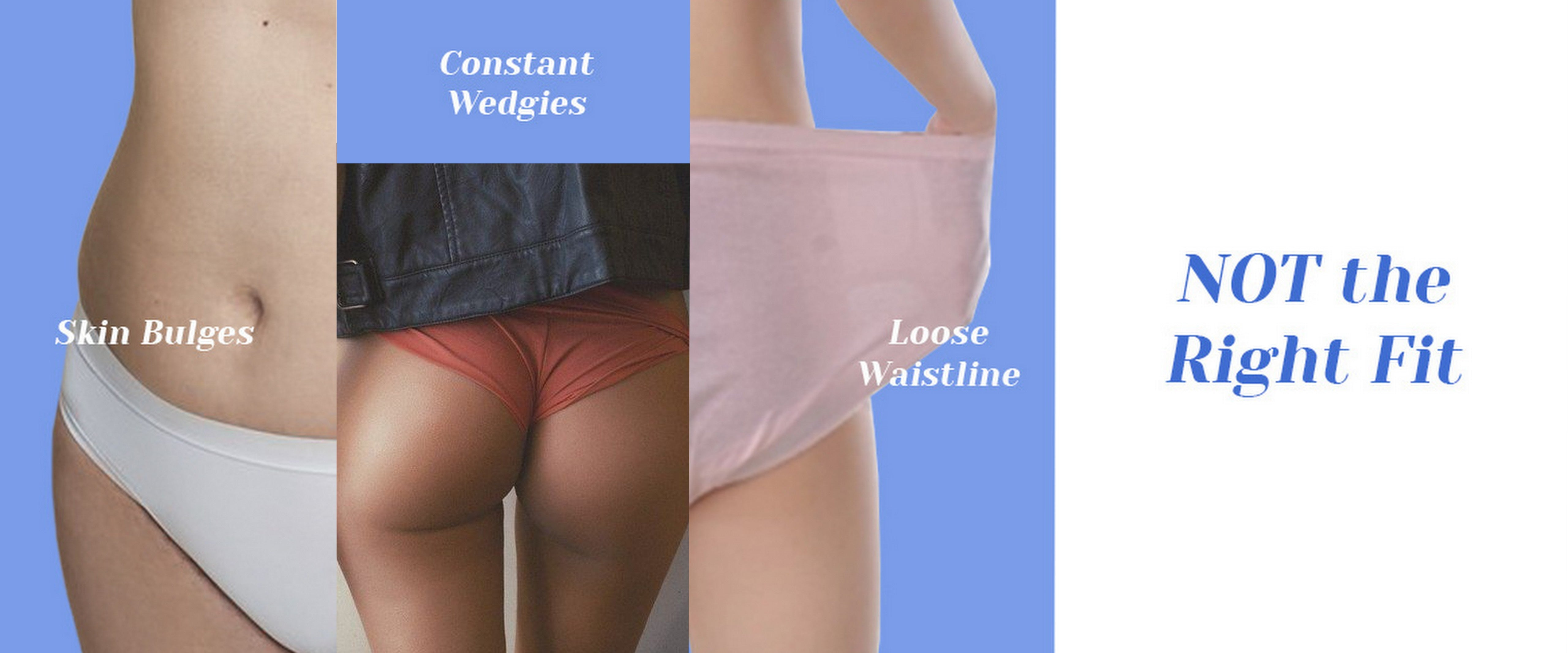 5 Signs Your Underwear Doesn't Fit