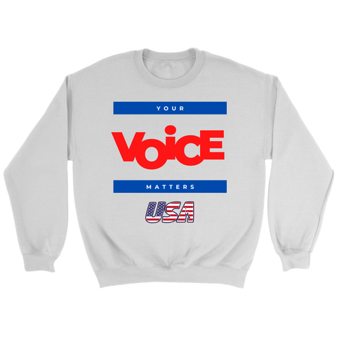 Sweatshirt - Your Voice Matters