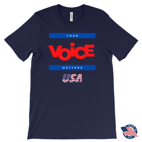 Men's T-Shirt - Your Voice Matters