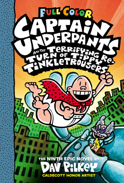 Captain Underpants #9- Terrifying Return of Tippy Tinkletrousers