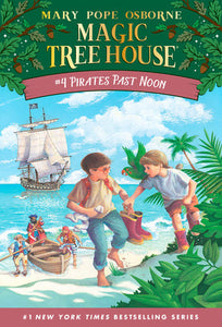 Magic Tree House #4- Pirates Past Noon