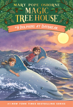 Magic Tree House #9- Dolphins at Daybreak