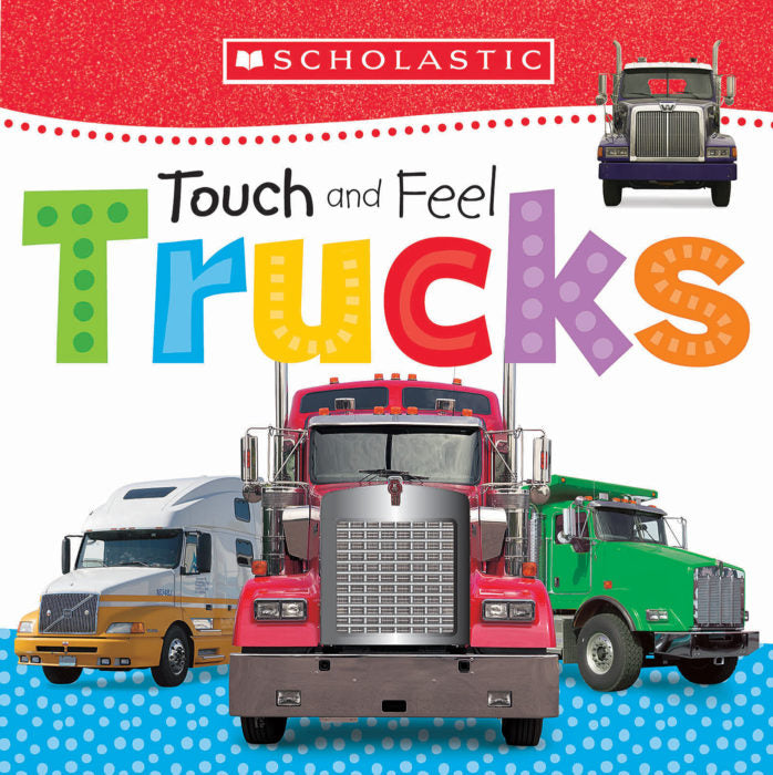 Early Learners: touch and feel- trucks