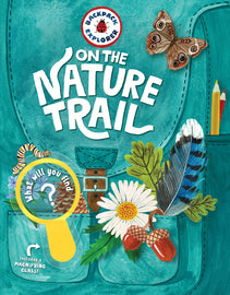 Backpack Explorer: Nature Trails. Informative activity book on what to seek while on the trail. Children's Non-Fiction Literature.