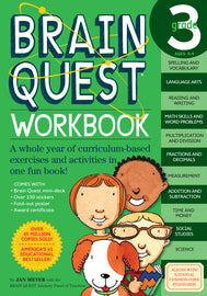 Brain Quest Workbook: 3rd Grade. This workbook consist of Spelling, Vocabulary, Reading, Writing, Language Arts, Math Skills, Word Problems, Addition, Subtraction, Multiplication, Division, Fractions, Decimals, Measurements, Time, Money, Social Studies, and Science. For ages 8-9.