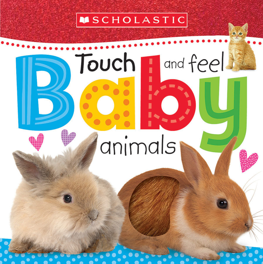 Early Learners: touch and feel- baby animals