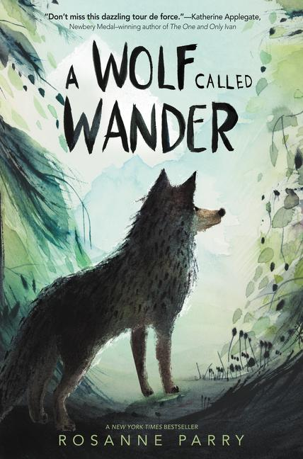 A Wolf called Wander Chapter Book Fictions Wolves Adventure