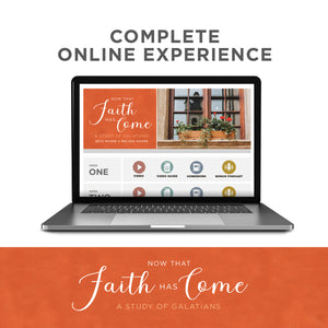Temporary pause due to technical improvements. We are committed to doing our best to serve you.  Complete Online Experience - Now That Faith Has Come: A Study of Galatians