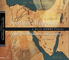 Spiritual Mapping: Egypt, the Wilderness and Canaan