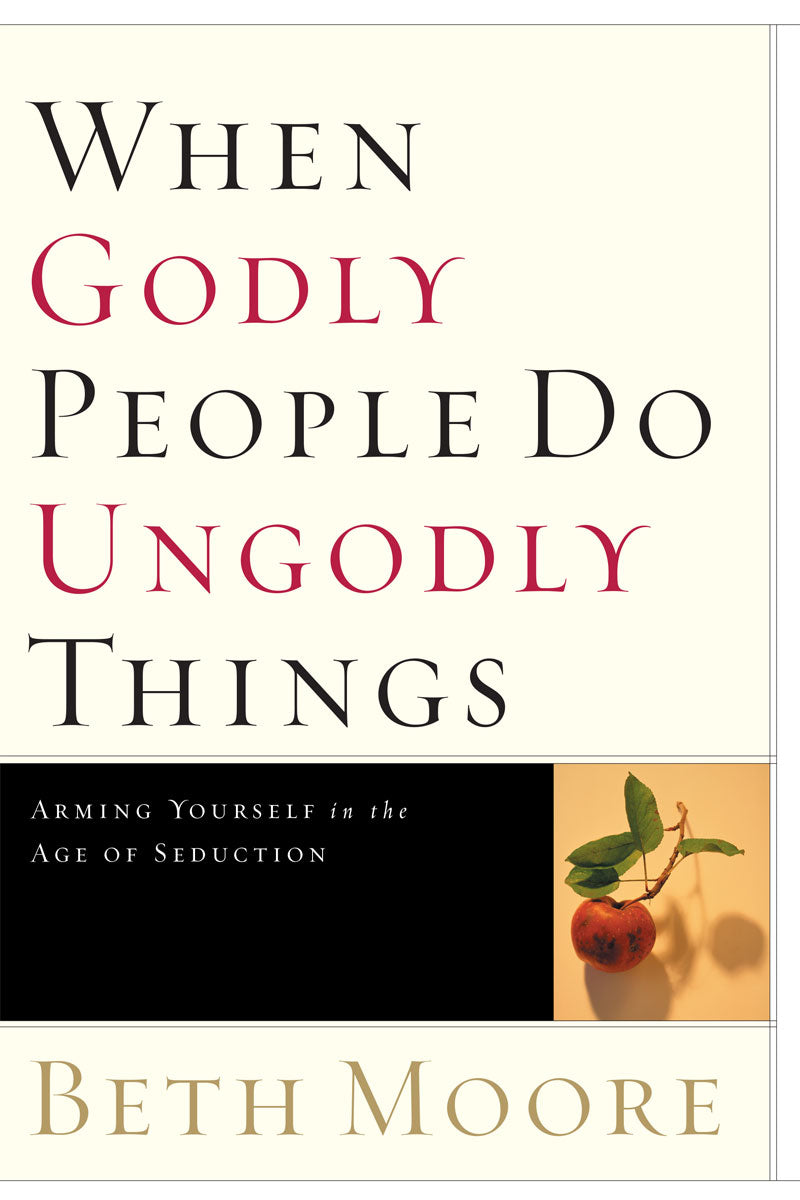 When Godly People Do Ungodly Things - TRADEBOOK