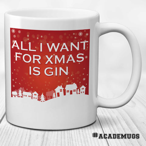 All I Want for Xmas in Gin Mug