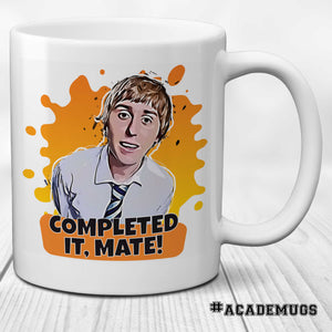 The Inbetweeners 'Completed It, Mate' Mug