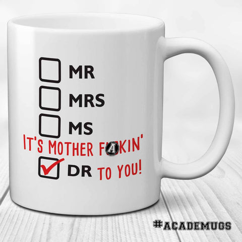 Sweary PhD Graduation Mug