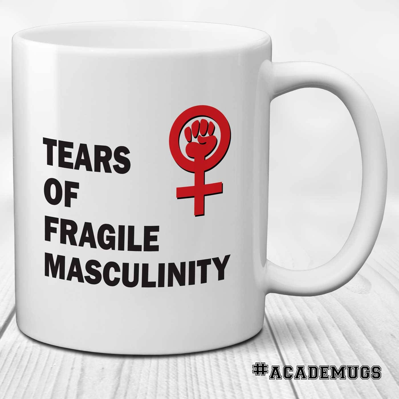 Tears of Fragile Masculinity Mug