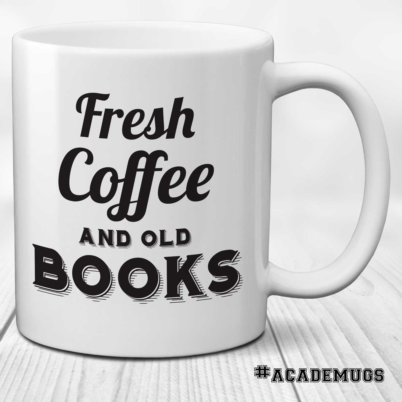 Writer Reader Coffee Mug: Fresh Coffee and Old Books