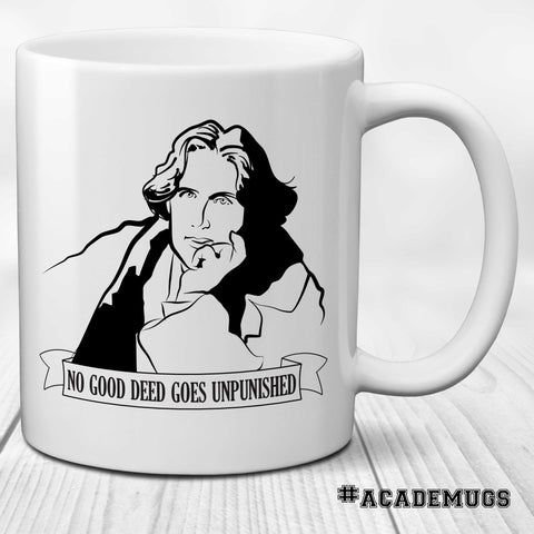 Oscar Wilde Mug: No Good Deed Goes Unpunished