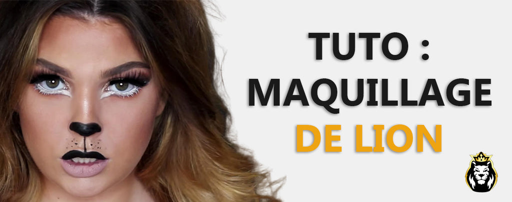 Tutoriel Maquillage de Lion !