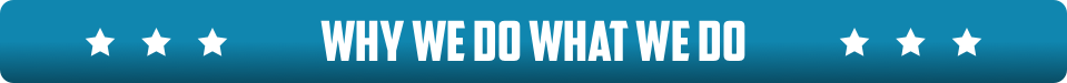 Why We Do What We Do Video Banner