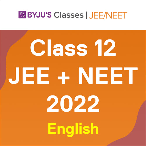 BYJU'S Classes for Class 12, JEE + NEET 2022, English